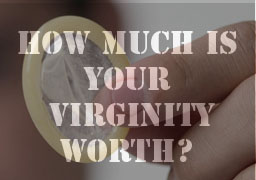 Virginity to the highest bidder think